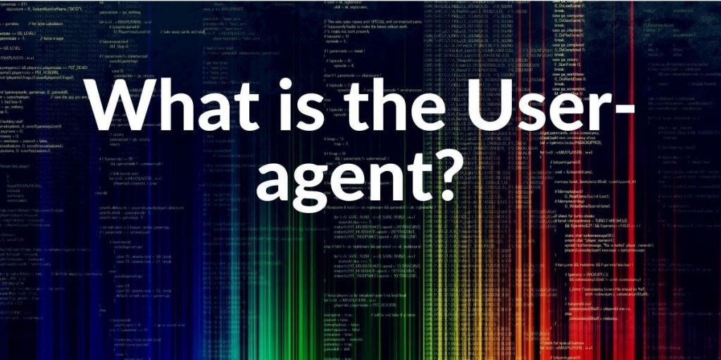 User-agent Definition