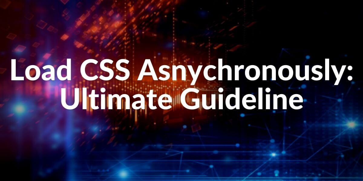 Load CSS Async