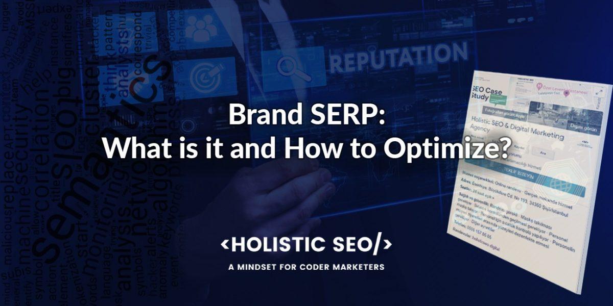 Brand SERP Optimization