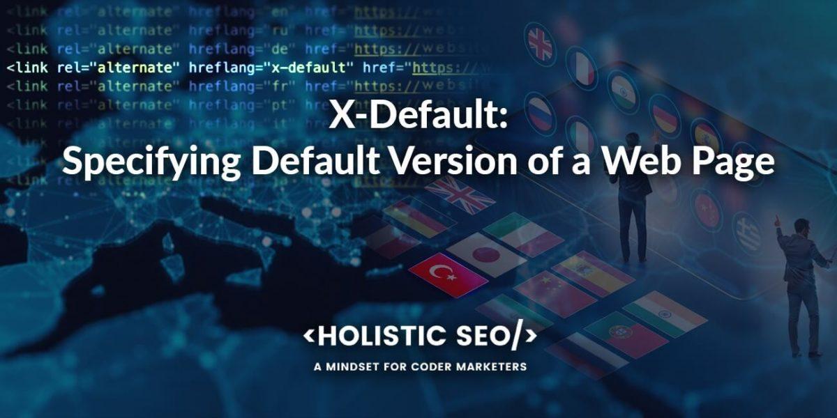 Use X-Default Hreflang
